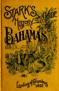 Stark's history and guide to the Bahama Islands