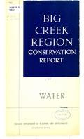 Big Creek Region conservation report, water