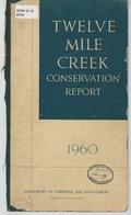 Twelve Mile Creek conservation report, 1960