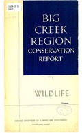 Big Creek Region Conservation Report, 1958 - Wildlife