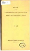 Report on the W. Sherwood Fox Wild Plant Preserve, 1960