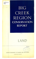 Big Creek Region conservation report, land