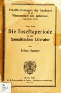 Die  Toseftaperiode in der tannaitischen Literatur